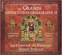 Les Grands Offertoires Grégoriens | Les Chantres du Thoronet | Damien Poisblaud