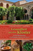 Gesundheit aus dem Kloster | Johannes Pausch und Gert Böhm