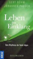 Leben im Einklang von Gert Böhm und Johannes Pausch